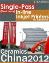 Ceramics China 2012, Single-Pass (fixed array) in-line Inkjet Printers for Ceramics