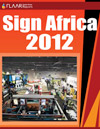 Sign Africa 2012, Textile printers, signage, media