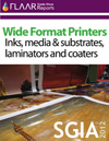 SGIA 2012 Wide-format printers Inks media and substrates laminators and coaters