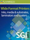 SGI Dubai 2013: Wide Format Printers, Inks, media and substrates, laminators and coaters