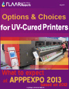 Options and choices for UV-Cured Printers