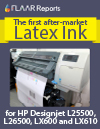 The first after-market Latex Ink for HP Designjet L2550