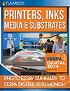 FESPA Munich 2014 FLAAR Reports Printers, Inks, Media & Susbtrates
