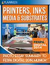 FESPA Munich 2014 FLAAR Reports Printers, Inks, Media & Susbtrates
