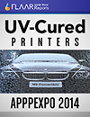 APPPEXPO 2014 UV-Cured Printers, FLAAR