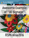 FESPA_Africa_2016_Awesome_example_3D_Signage_FLAAR_Reports