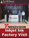 Trendvision Injket Ink Factory Visit