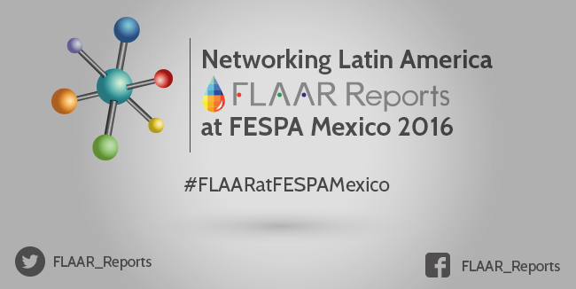 FLAAR-Reports-FESPA-Mexico-2016 2