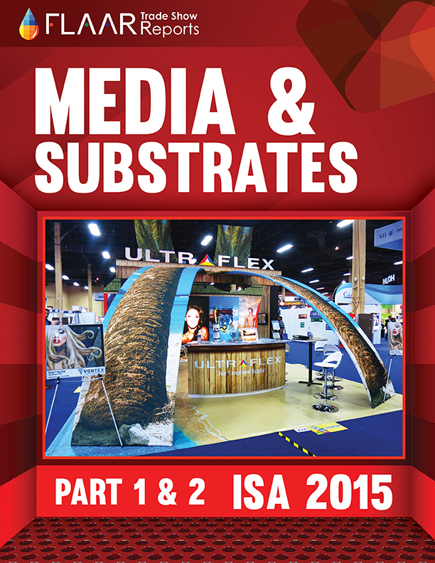 ISA 2015 media substrate wide format FLAAR REPORTS 1-2