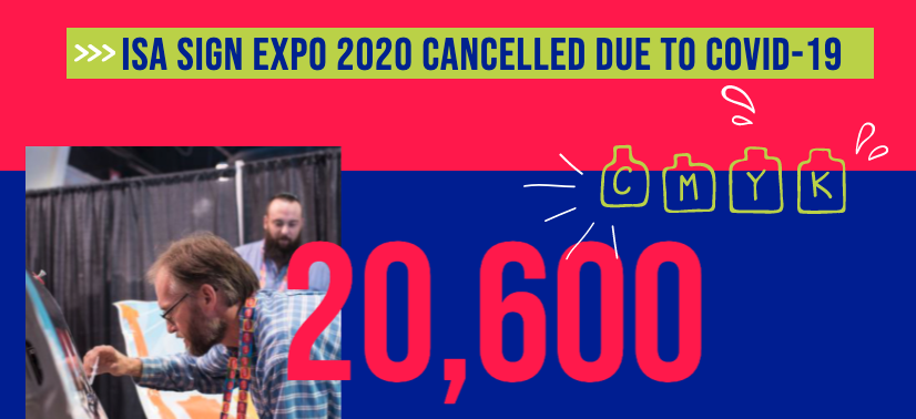 ISA Sign Expo 2020 cancelled COVID19