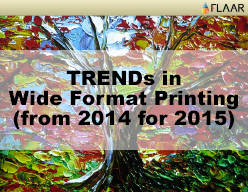 2015 New-Technologies-in-Wide-Format-Printing TRENDs predicted-horizontal-1