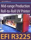 Mid-range Production Roll-to-Roll UV Printer: EFI R3225